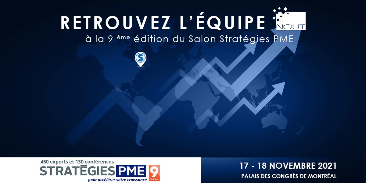 Rejoignez-nous lors du Salon Stratégies PME les mercredi 17 et jeudi 18 novembre prochains au Palais des congrès de Montréal !